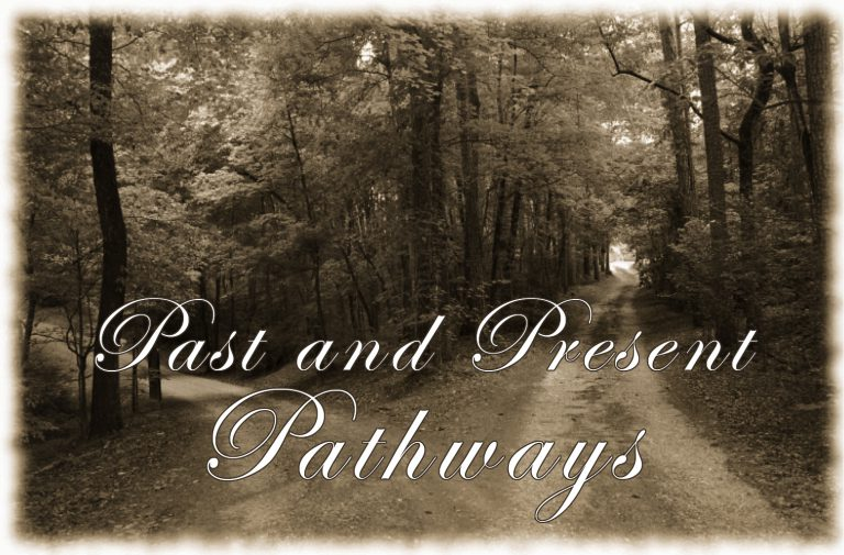 Past & Present Pathways Friends and Links